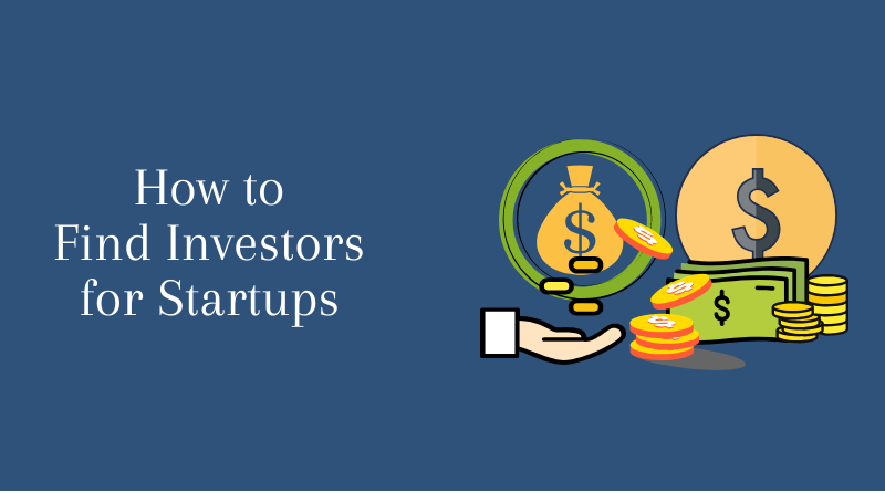 How to Find Investors for Startups