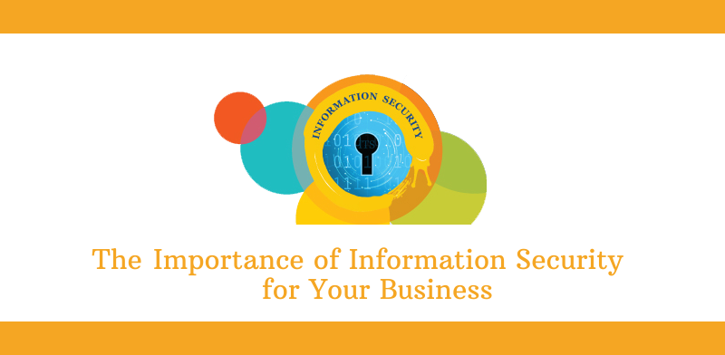 The Importance of Information Security for Your Business