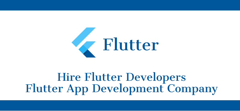 Hire Flutter Developers | Flutter App Development Company