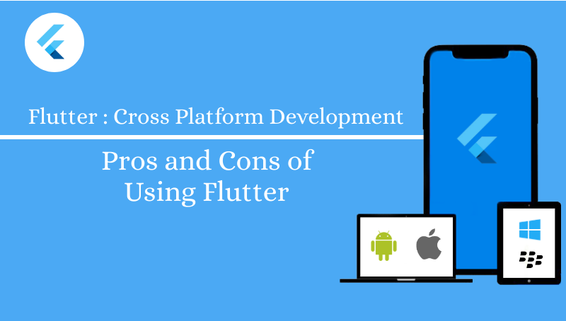 Pros and Cons of Using Flutter