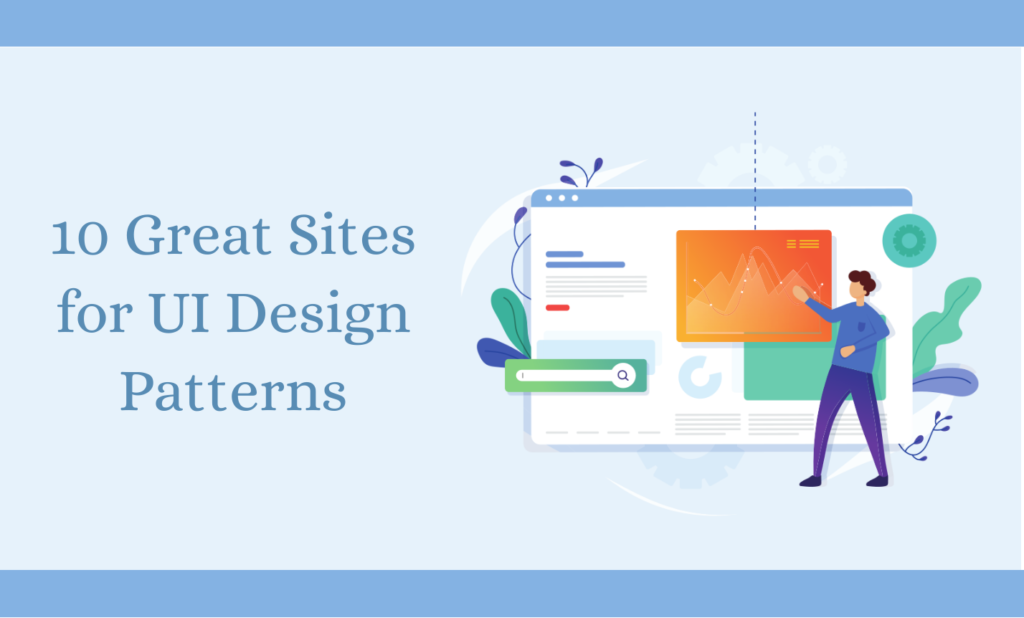 10 Great Sites for Best UI Design Patterns in 2020