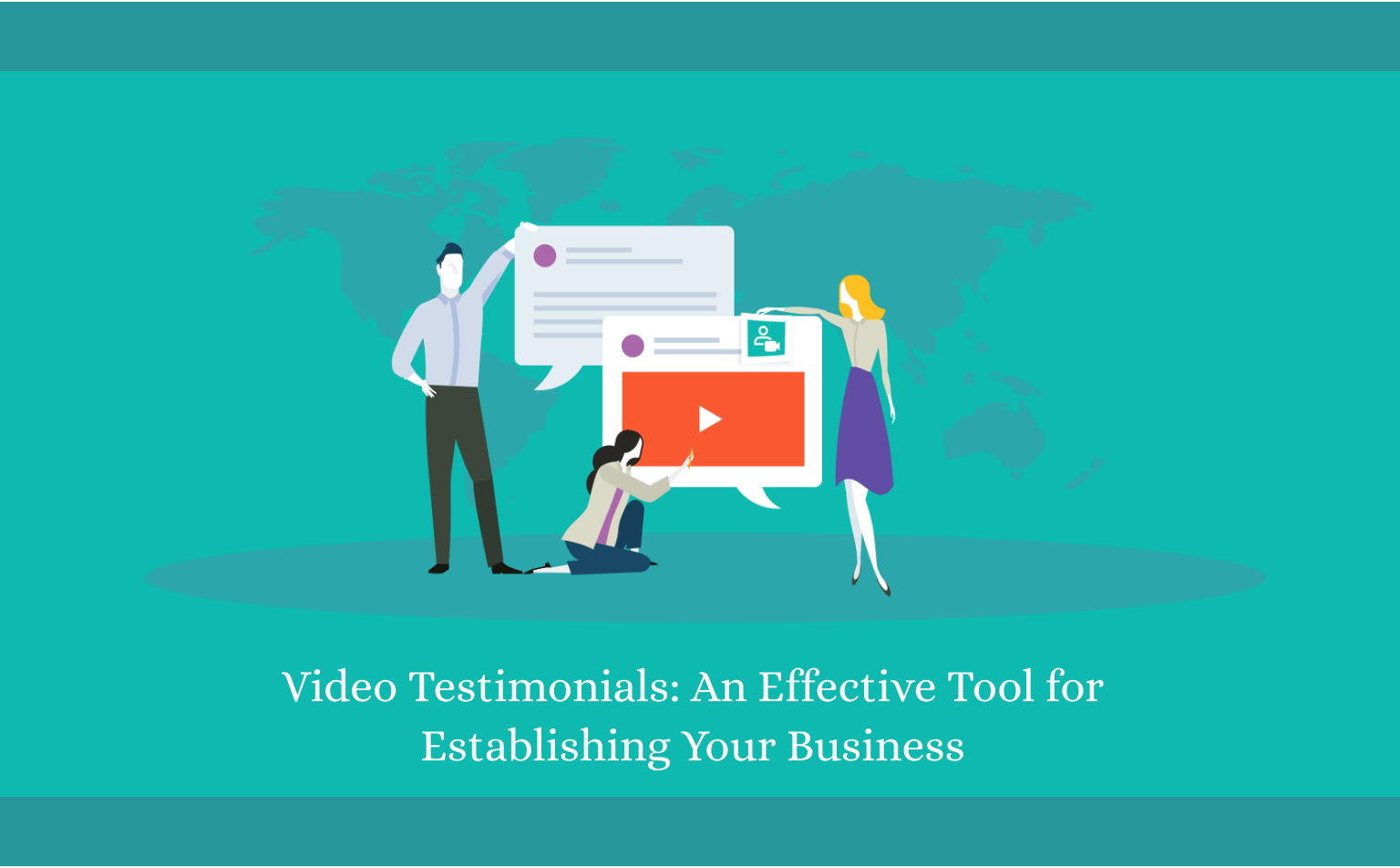 Video Testimonials- An Effective Tool for Establishing Your Business