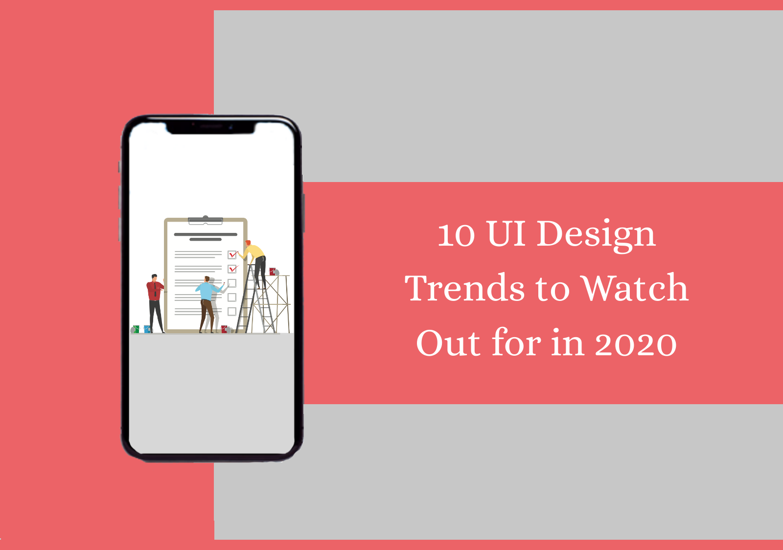 10 UI Design Trends to Watch Out for in 2020