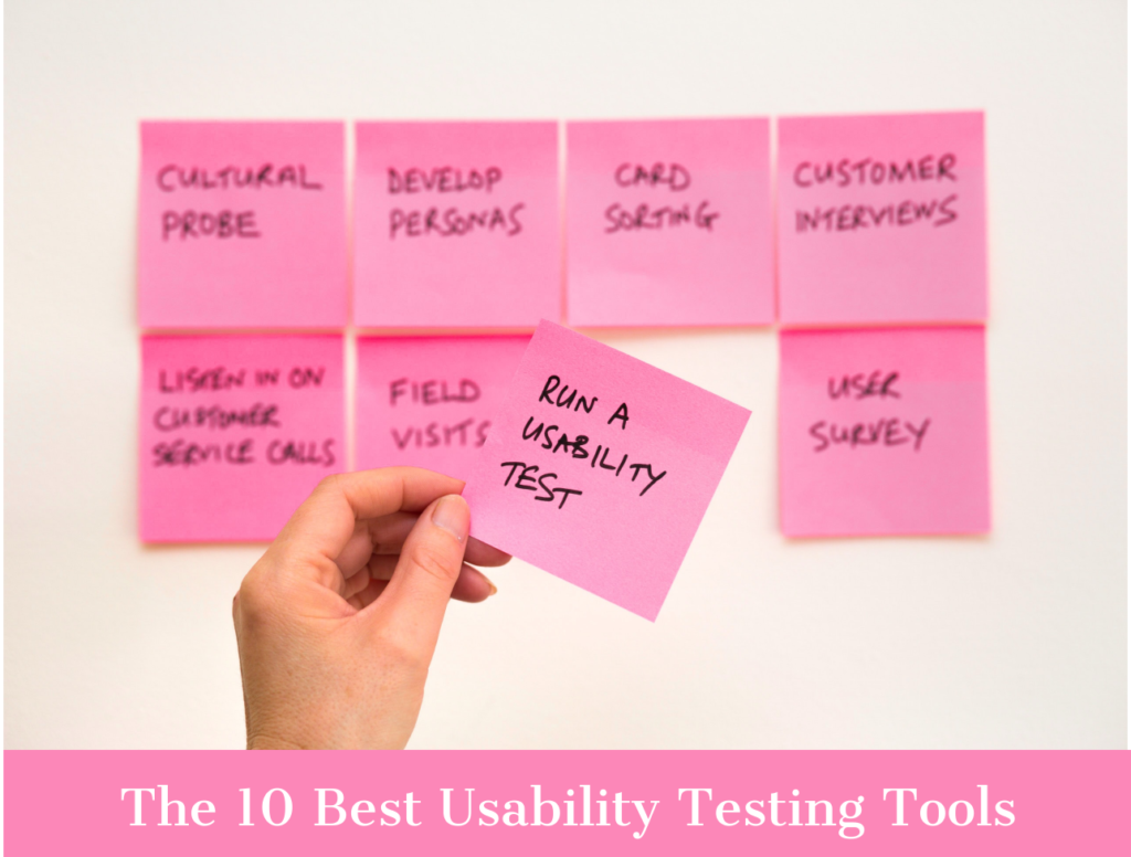 The 10 Best Usability Testing Tools for Great User Experience