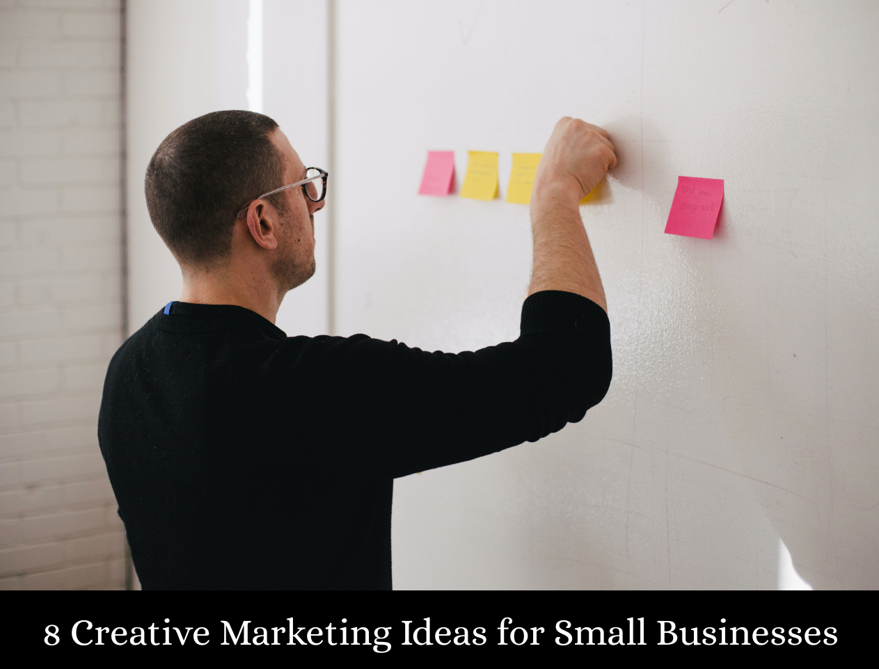8 Creative Marketing Ideas for Small Businesses