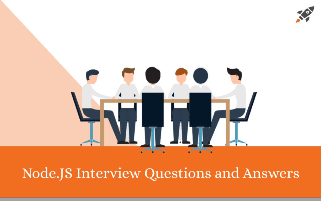 Top 25 Node.JS Interview Questions and Answers in 2020