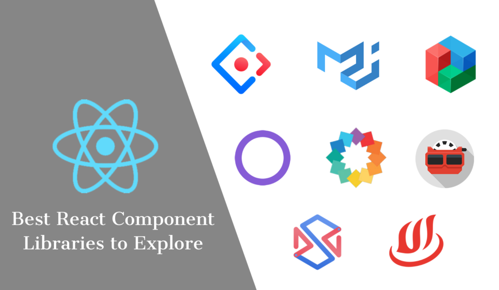 Top 22 React Component Libraries for 2021