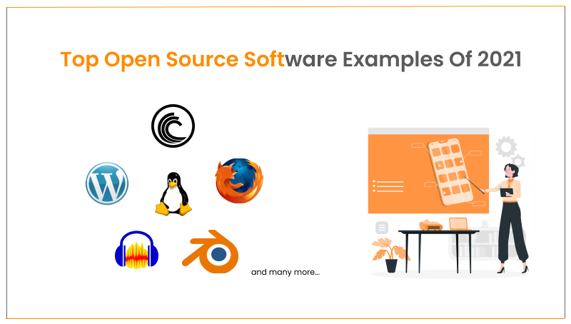 25+ Top Open Source Software Examples Of 2021